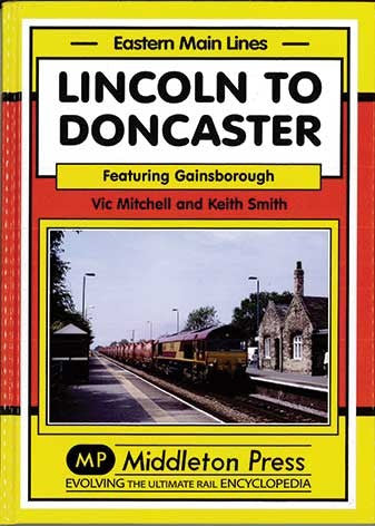 Lincoln to Doncaster via Gainsborough (Eastern Main Lines)