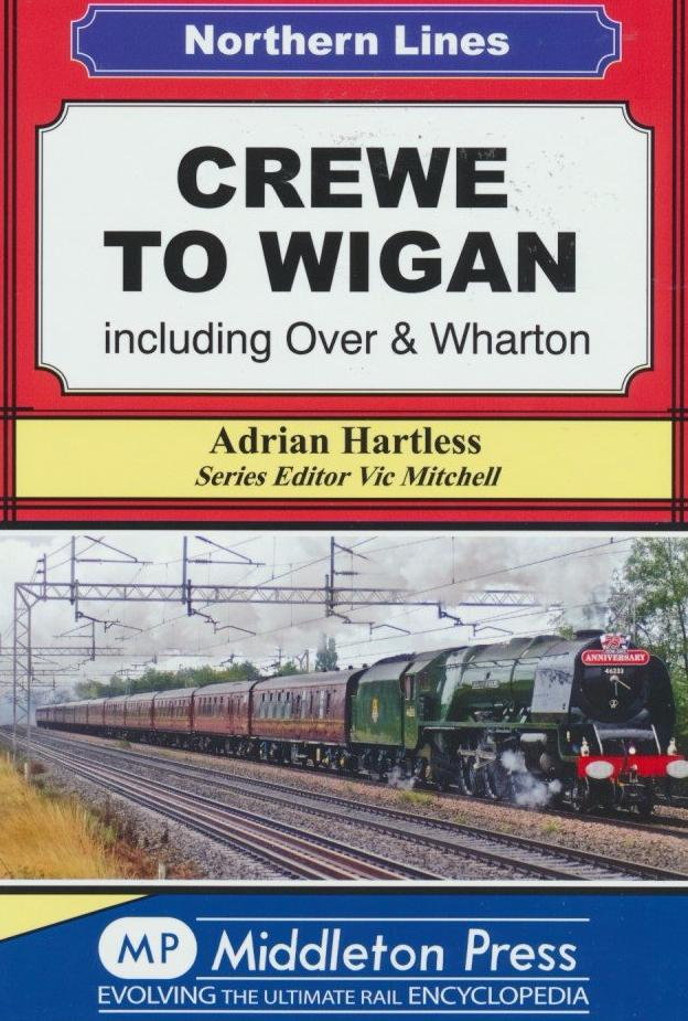 Crewe To Wigan including Over & Wharton (Northern Lines)