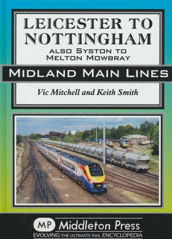 Leicester to Nottingham (Midland Main Lines)