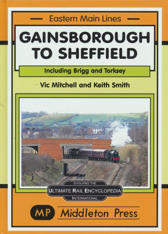 Gainsborough to Sheffield (Eastern Main Lines) .