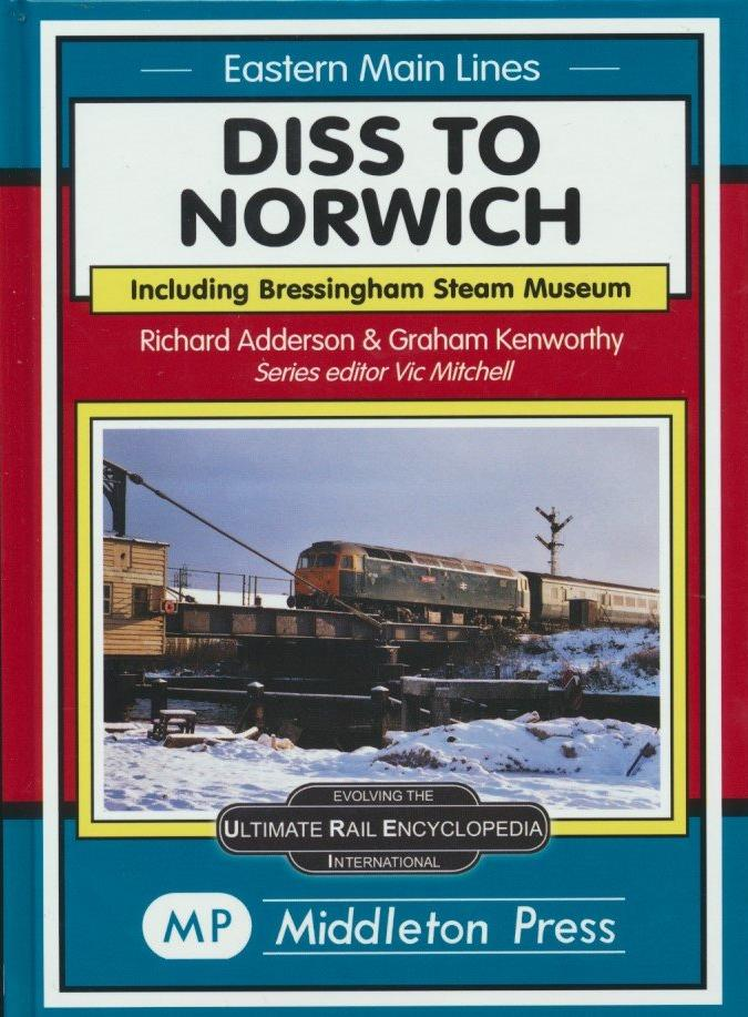 Diss to Norwich (Eastern Main Lines) .