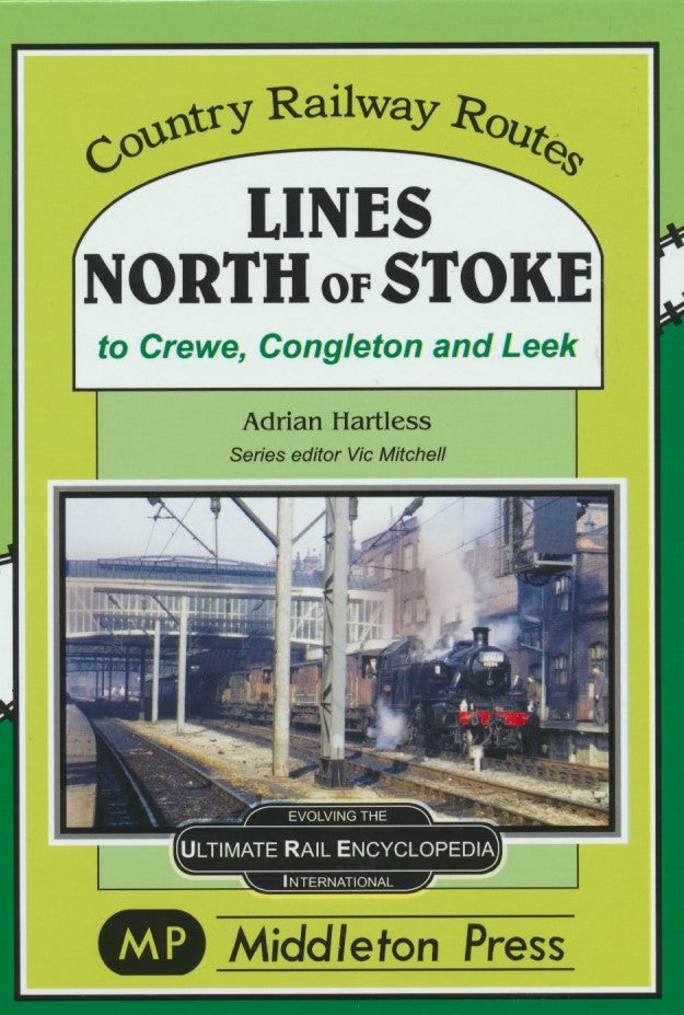Lines North of Stoke (Country Railway Routes)