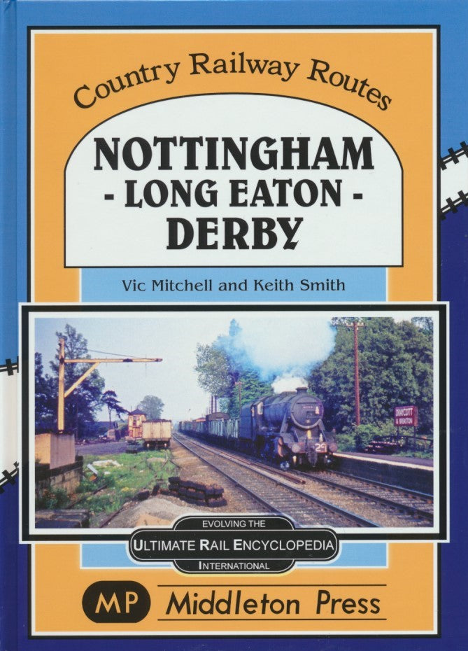 Nottingham-Long Eaton-Derby (Country Railway Routes)
