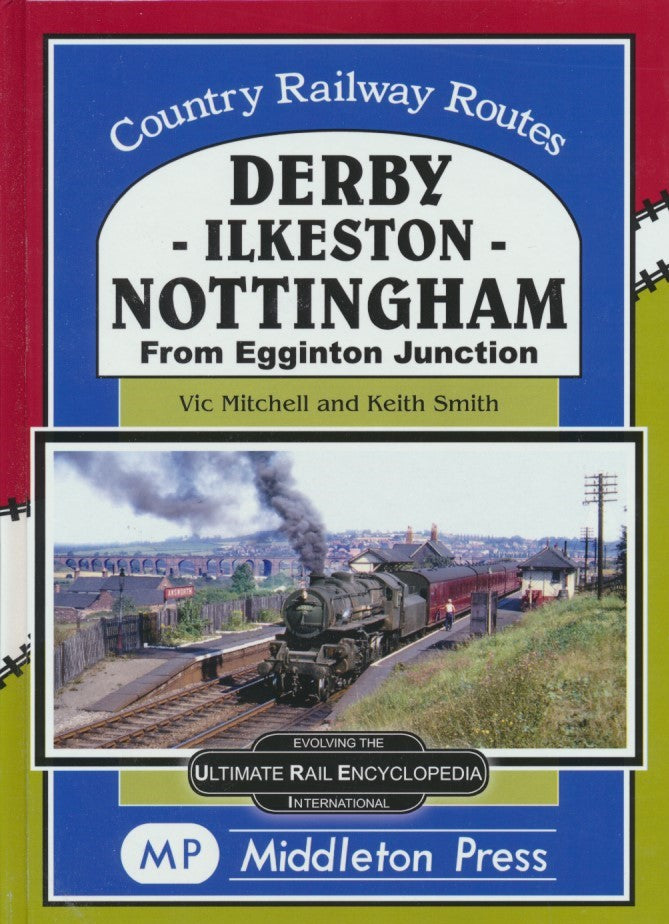 Derby-Ilkeston-Nottingham (Country Railway Routes)