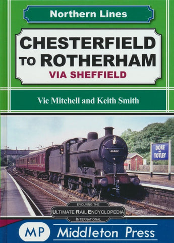 Chesterfield to Rotherham via Sheffield (Northern Lines)