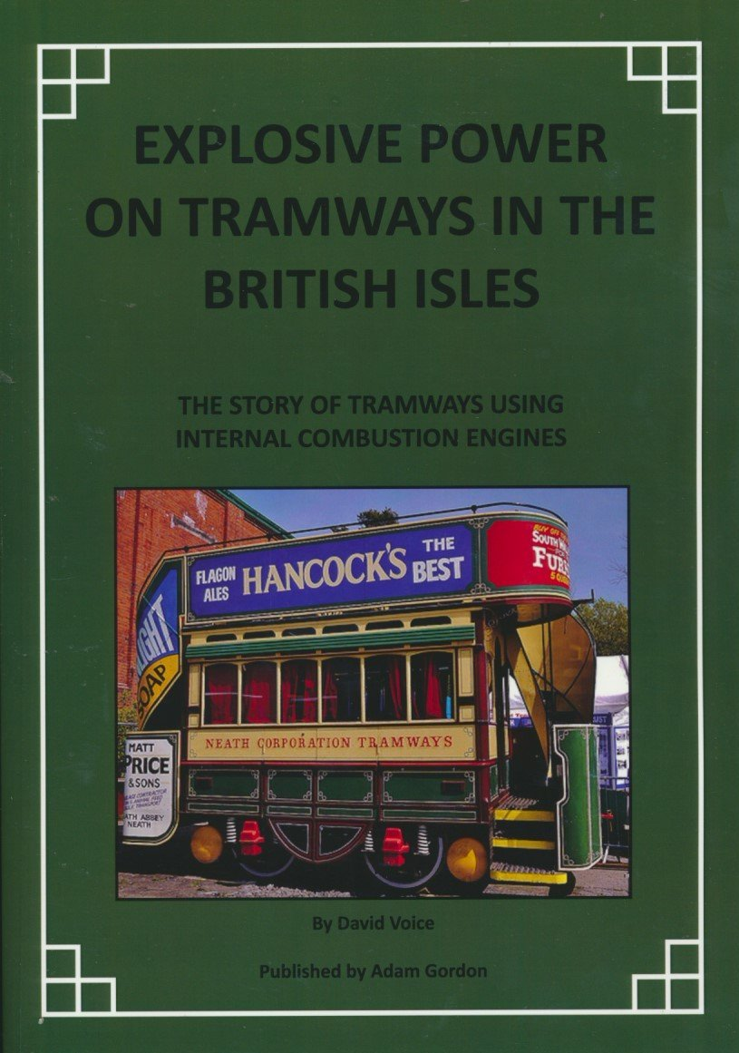 REDUCED Explosive Power on Tramways in the British Isles