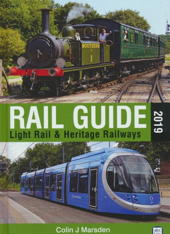abc Rail Guide 2019: Light Rail & Heritage Railways