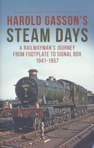 Harold Gasson's Steam Days