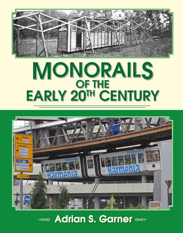 SECONDHAND Monorails of the Early 20th Century