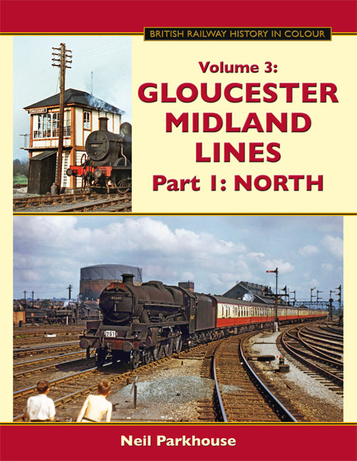 Gloucester Midland Lines Part 1 : North