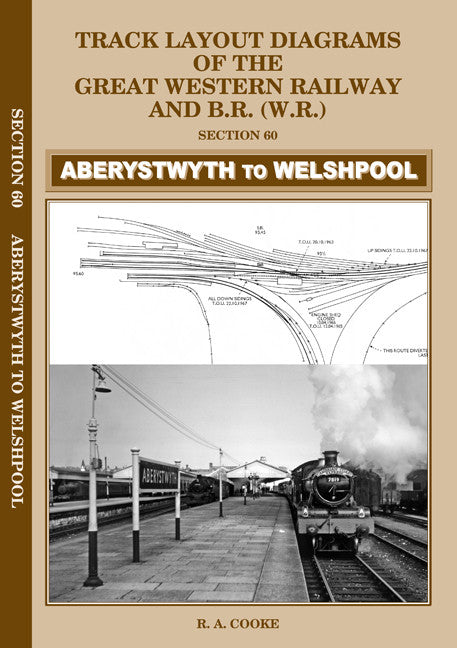 Track Layout Diagrams of the GWR and BR (WR) - Section 60 Aberystwyth to Welshpool