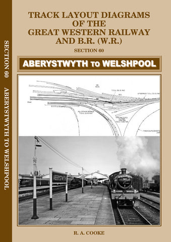 Track Layout Diagrams of the GWR - 60 Aberystwyth to Welshpool