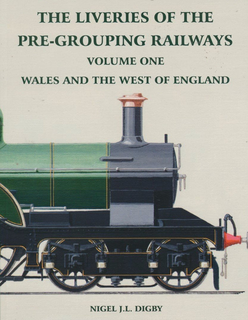 The Liveries of the Pre-Grouping Railways Volume One