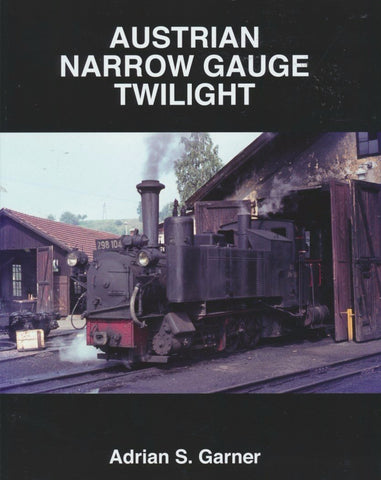 REDUCED Austrian Narrow Gauge Twilight