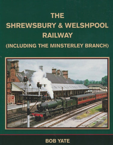 The Shrewsbury & Welshpool Railway