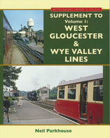 Supplement to West Gloucester & Wye Valley Lines