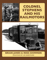 Colonel Stephens and his Railmotors