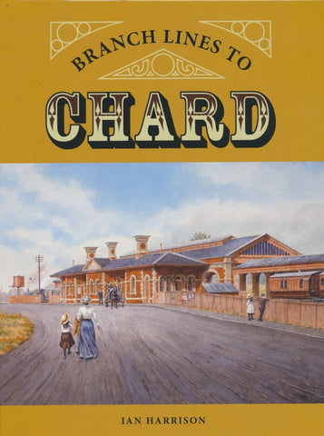 Branch Lines to Chard