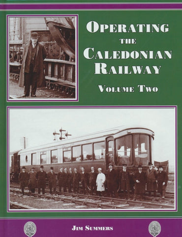 Operating the Caledonian Railway Volume Two