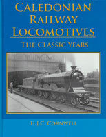 Caledonian Railway Locomotives: The Classic Years