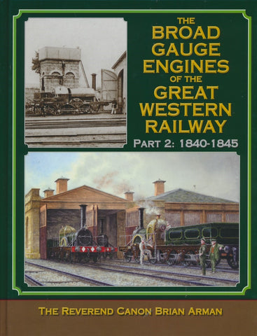 The Broad Gauge Engines of the Great Western Railway - Part 2: 1840-1845