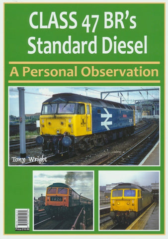 Class 47 BR's Standard Diesel: A Personal Observation