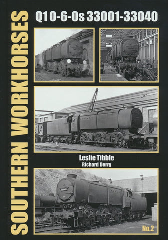 Southern Workhorses: 2 - Q1 0-6-0s 33001-33040