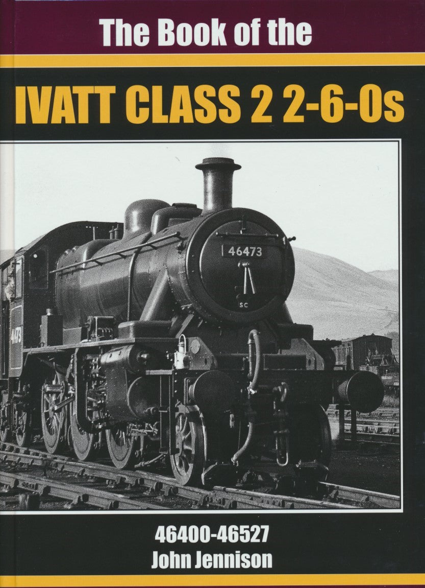 The Book of the Ivatt Class 2 2-6-0s