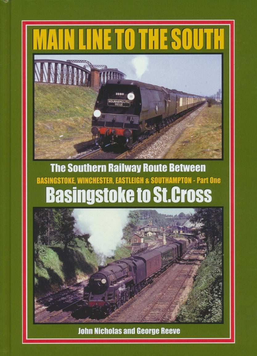 Main Line to The South - Part 1: Basingstoke to St.Cross (Winchester)