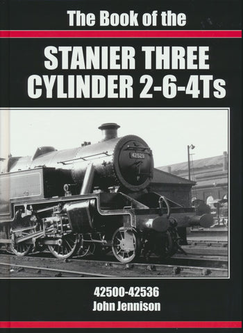 The Book of the Stanier Three Cylinder 2-6-4Ts 42500-42536