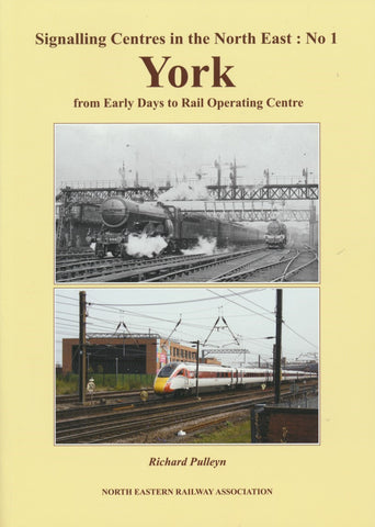 Signalling Centres in the North-East : No 1 York