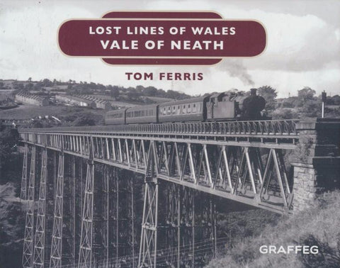 Lost Lines of Wales - Vale of Neath