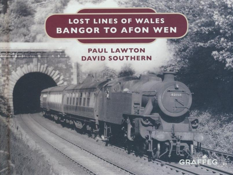 Lost Lines of Wales: Bangor to Afon Wen