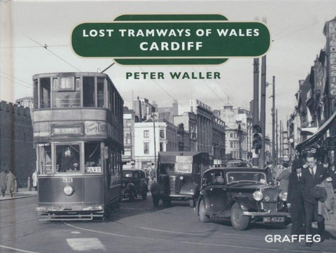 Lost Tramways of Wales: Cardiff