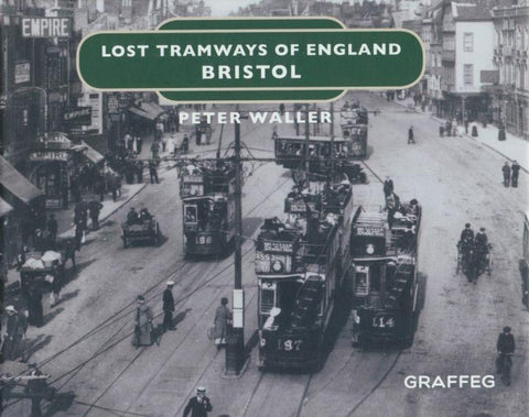 Lost Tramways of England: Bristol