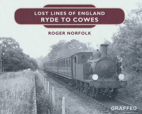 Lost Lines of England - Ryde to Cowes