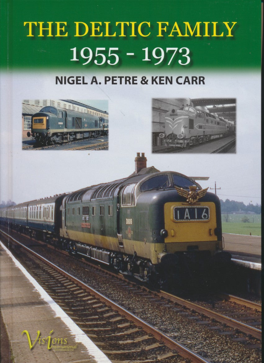 REDUCED The Deltic Family 1955-1973