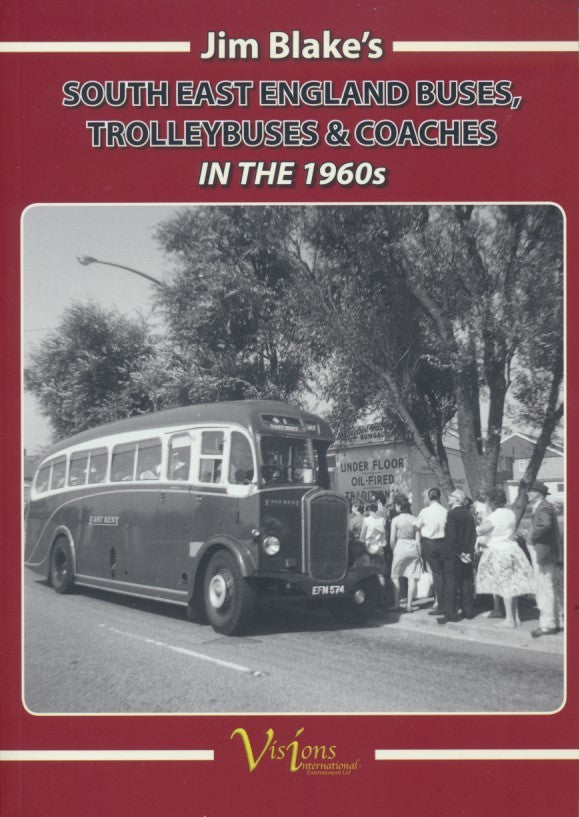 Jim Blake's South East England Buses, Trolleybuses and Coaches in the 1960s