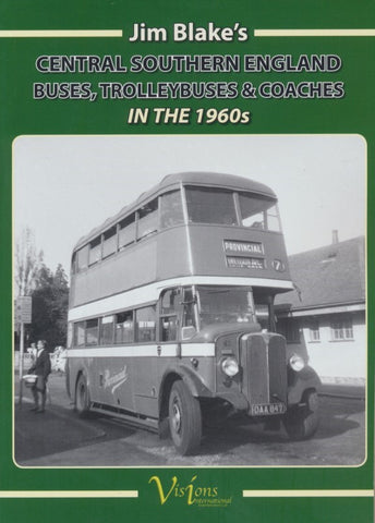 South Central England Buses, Trolleybuses and Coaches in the 1960s