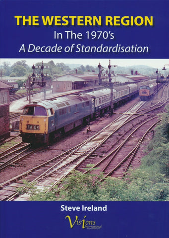 The Western Region in the 1970s - A Decade of Standardisation