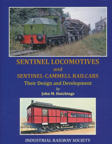 Sentinel Locomotives and Sentinel-Cammell Railcars