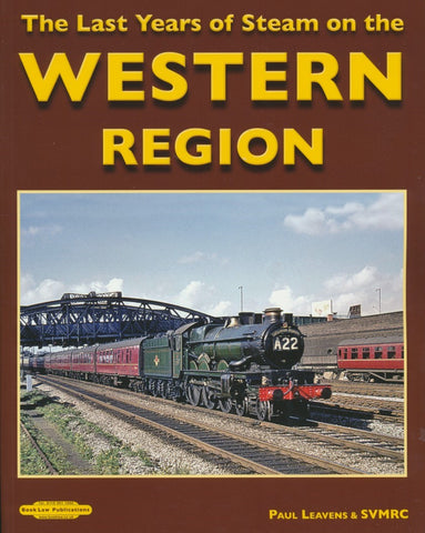 The Last Years Of Steam On The Western Region