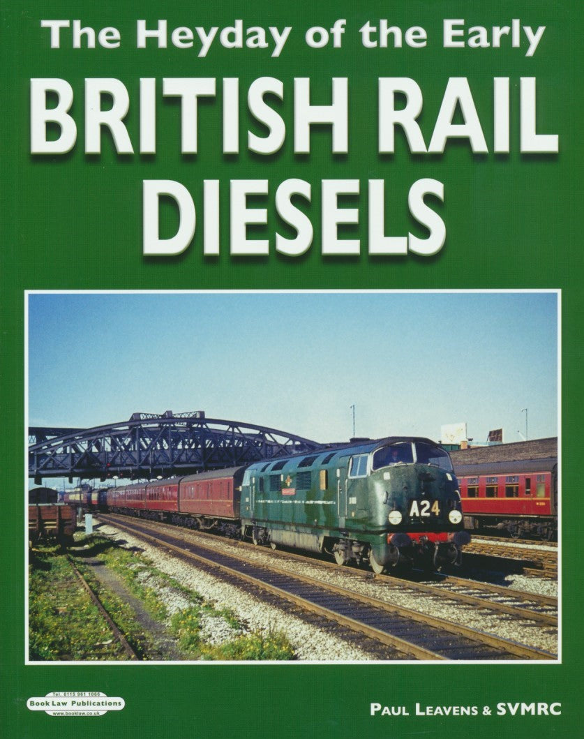 The Heyday of Early British Rail Diesels