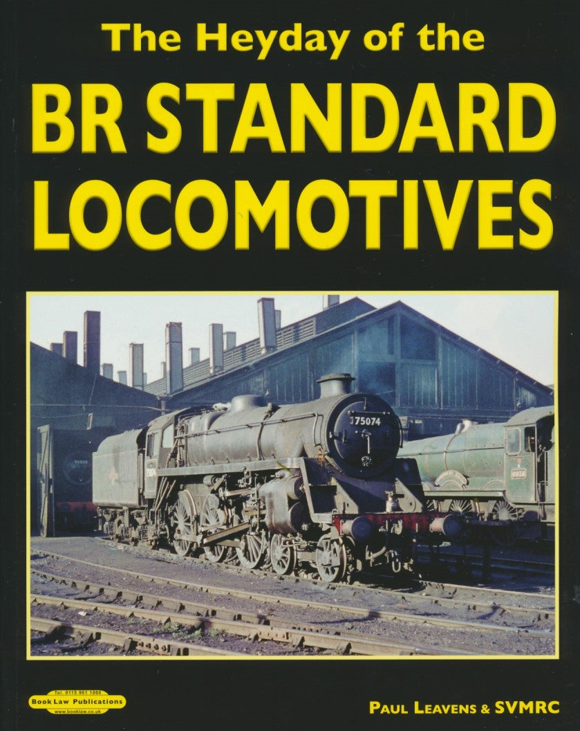 The Heyday of the BR Standard Locomotives