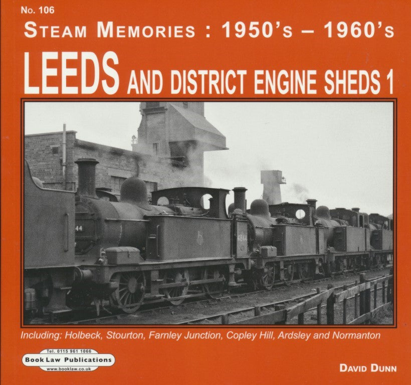 Leeds and District Engine Sheds 1 (Steam Memories: 1950's-1960's)