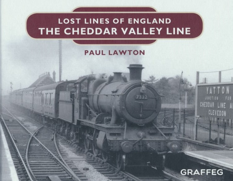 Lost Lines of England - The Cheddar Valley Line