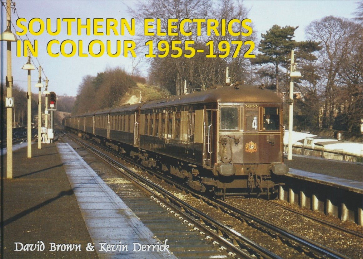 Southern Electrics In Colour 1955-1972
