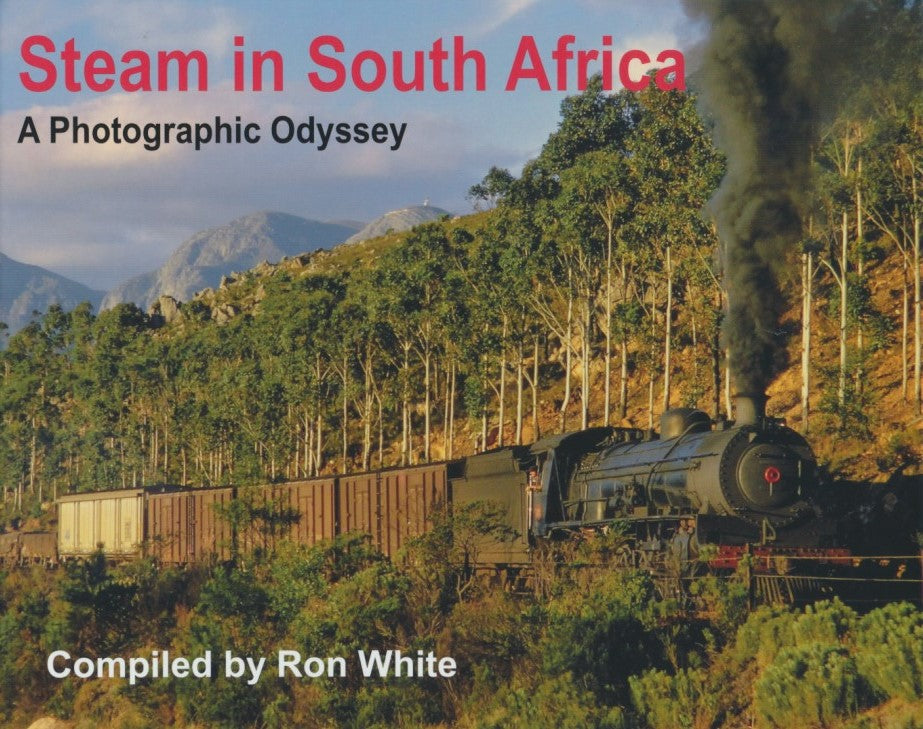 Steam in South Africa - A Photographic Odyssey