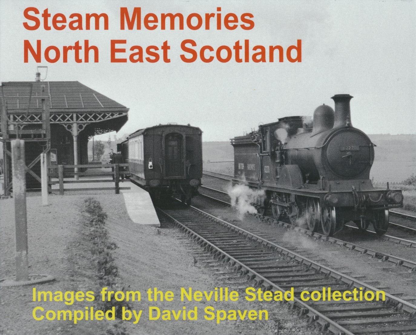 Steam Memories North East Scotland