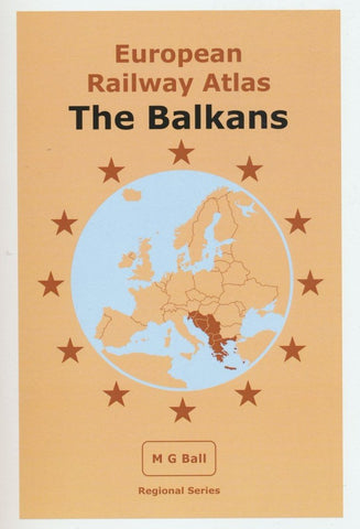 European Rail Atlas: The Balkans